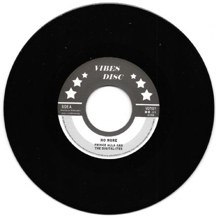 Prince Alla & The Digital-Ites - No More / More Dubwise (Vibes Disc) 7""